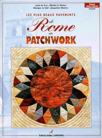 Les plus beaux pavements de Rome en patchwork de Editions Carpentier