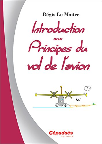 Introduction aux principes du vol de l'avion de Éditions Cépaduès
