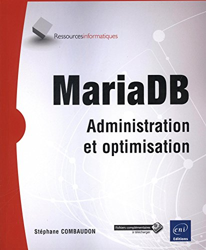MariaDB - Administration et optimisation de Editions ENI