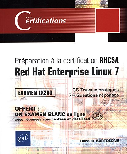 Préparation à la certification RHCSA - Red Hat Enterprise Linux 7 - Examen EX200 de Editions ENI
