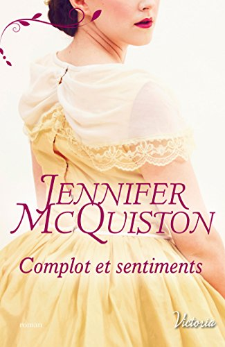 Complot et sentiments de Editions Harlequin