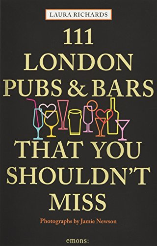 111 London pubs bars shouldnt miss de Emons Verlag GmbH