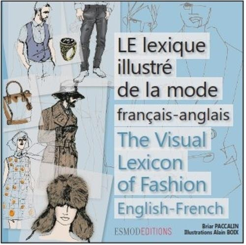 Le lexique illustré de la mode de Esmod