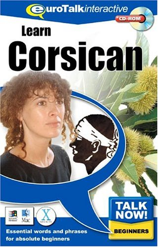 Talk Now Learn Corsican : Essential Words and Phrases for Absolute Beginners [import anglais] de EuroTalk Limited
