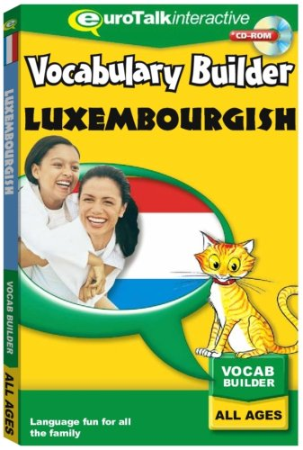 Vocabulary Builder Luxembourgish : Language fun for all the family - All Ages [import anglais] de EuroTalk Limited