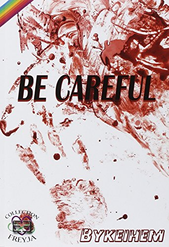 Be careful de Evidence Editions