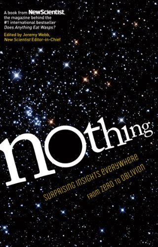 Nothing: Surprising Insights Everywhere from Zero to Oblivion de Experiment