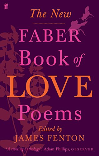 The New Faber Book of Love Poems de Faber & Faber