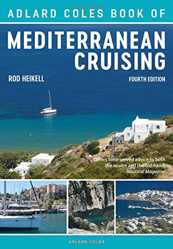 The Adlard Coles Book of Mediterranean Cruising de Adlard Coles Nautical