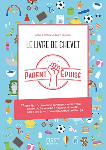 Le livre de chevet du Parent épuisé de First Editions