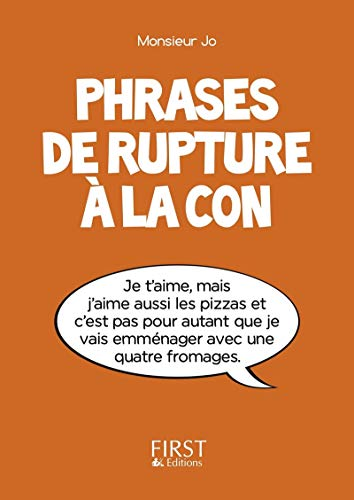 Petit Livre de - Phrases de rupture à la con de First