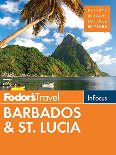 Fodor's in Focus Barbados & St. Lucia de Fodor's Travel Publications Inc.,U.S.