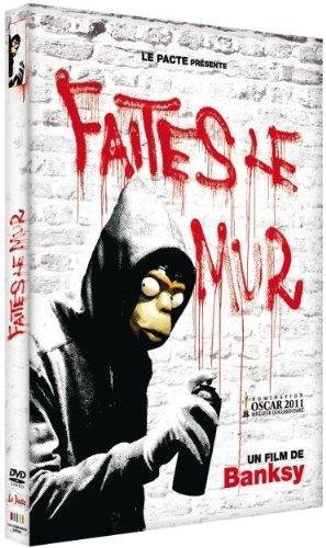 FAITES LE MUR ! (Le film) Art contemporain de BANKSY de France Télévisions Distribution