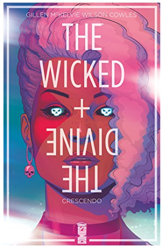 The Wicked + The Divine - Tome 04 de Glénat Comics