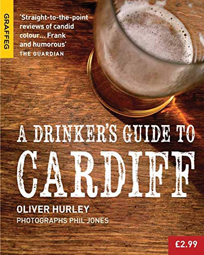 A Drinker's Guide to Cardiff de Graffeg Limited