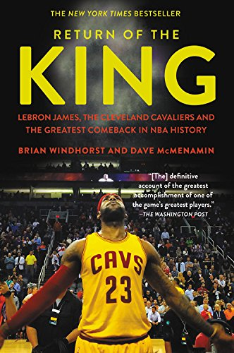 Return of the King: LeBron James, the Cleveland Cavaliers and the Greatest Comeback in NBA History de Grand Central Publishing