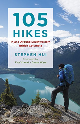 105 Hikes in and Around Southwestern British Columbia de Greystone Books,Canada