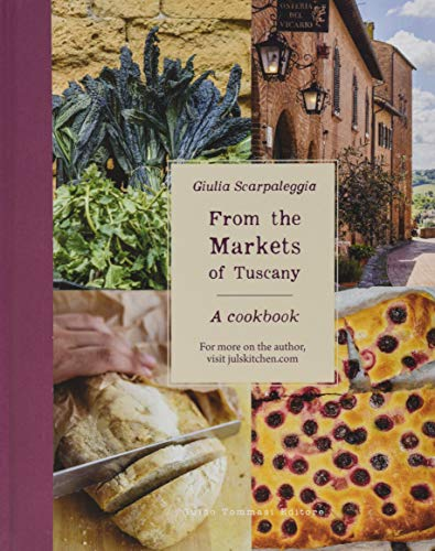 From The Markets Of Tuscany de Guido Tommasi Editore