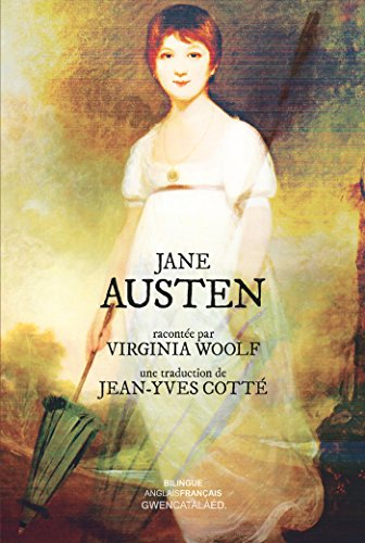 Jane Austen: racontée par Virginia Woolf de Gwen Catala