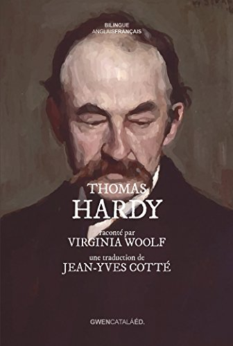 Thomas Hardy: raconté par Virginia Woolf de Gwen Catala