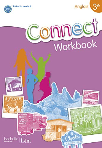 Anglais 3e Connect : Workbook de Hachette