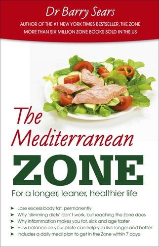 The Mediterranean Zone: For a Longer, Leaner, Healthier Life de Hammersmith Health Books