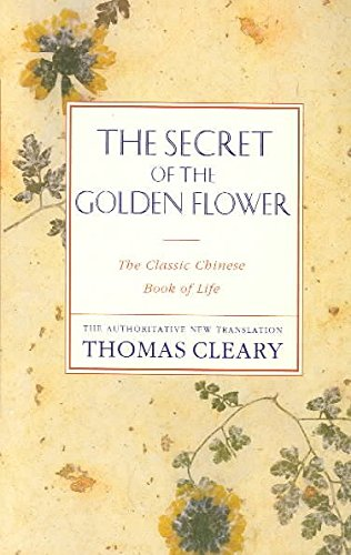 [(The Secret of the Golden Flower: The Classic Chinese Book of Life)] [Author: Thomas Cleary] published on (October, 2002) de HarperCollins