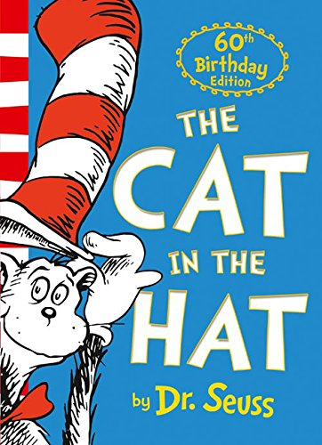 The Cat in the Hat. 60th Anniversary Edition de HarperCollins