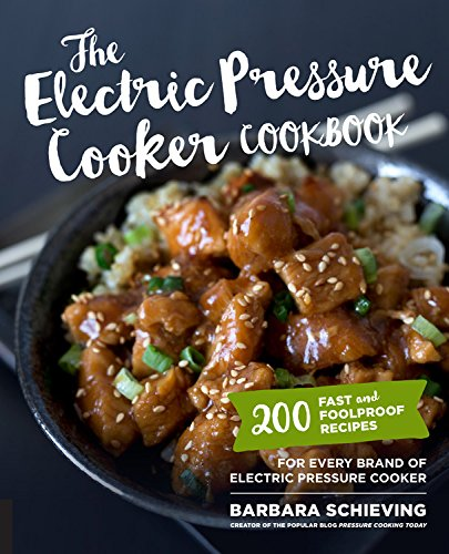 The Electric Pressure Cooker Cookbook: 200 Fast and Foolproof Recipes for Every Brand of Electric Pressure Cooker de Harvard Common Press,U.S.
