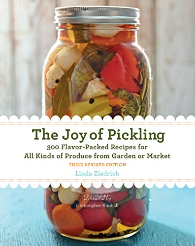 The Joy of Pickling: 300 Flavor-Packed Recipes for All Kinds of Produce from Garden or Market de Harvard Common Press,U.S.