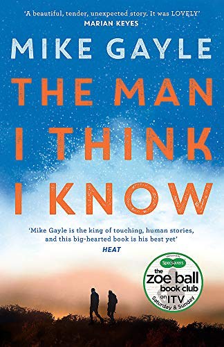 The Man I Think I Know: A feel-good, uplifting story of the most unlikely friendship de Hodder Paperbacks
