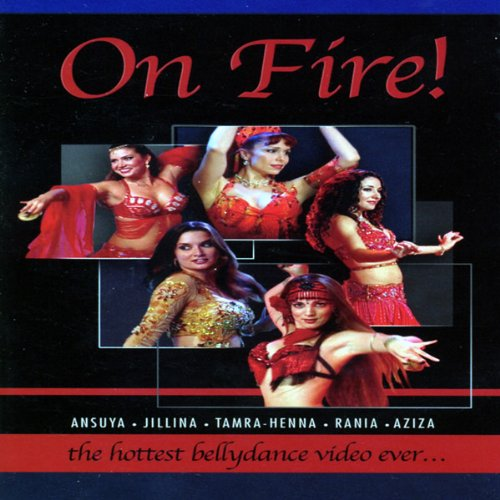On Fire - The Hottest Bellydances de Hollywood