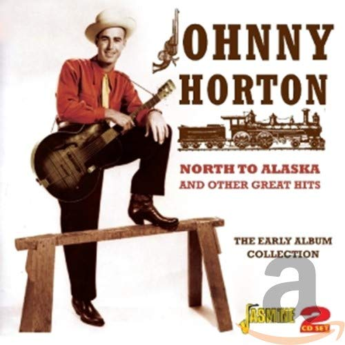 North to Alaska & Other Great [Import allemand] de Horton, Johnny