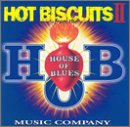 Hot Biscuits 2 [Import USA] de House of Blues