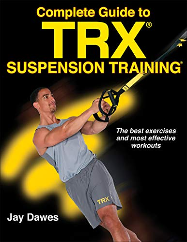 Complete Guide to TRX Suspension Training de Human Kinetics
