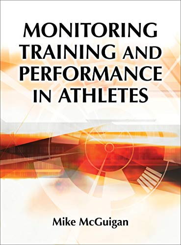Monitoring Training and Performance in Athletes de Human Kinetics