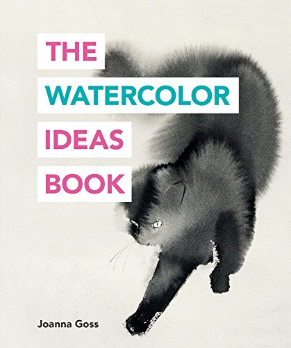 The Watercolor Ideas Book de Ilex Press