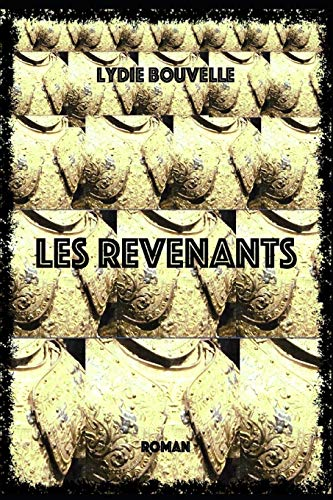 LES REVENANTS de Independently published