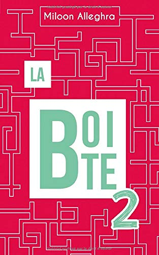 La Boîte 2: Heureux de 17h à 8h30 de Independently published