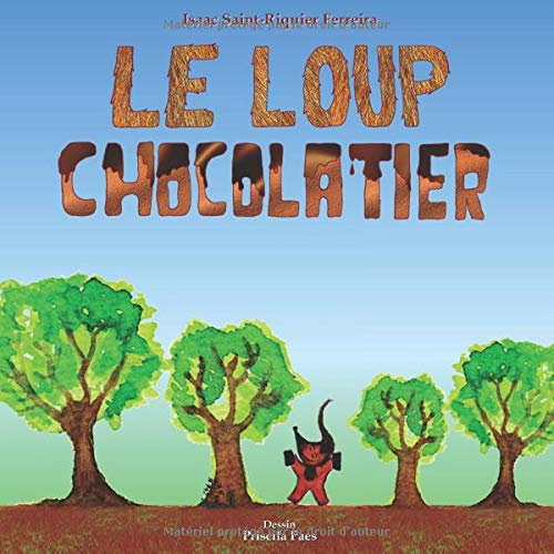 Le Loup Chocolatier de Independently published