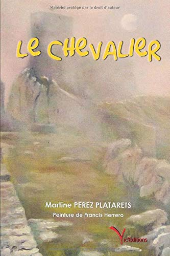 Le chevalier de Independently published