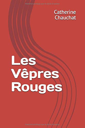 Les Vêpres Rouges de Independently published