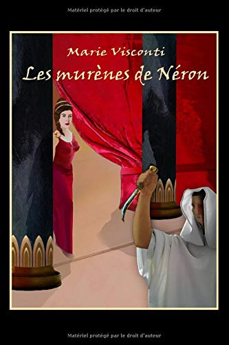 Les murènes de Néron de Independently published