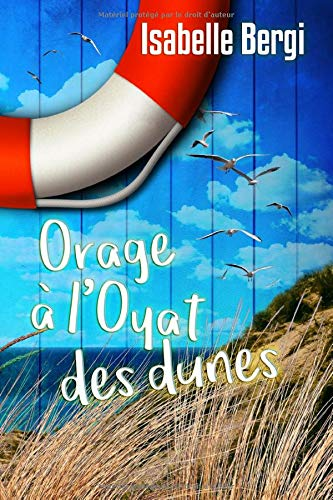 Orage à l'Oyat des dunes de Independently published