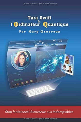 Tara SWIFT et l'ordinateur quantique de Independently published