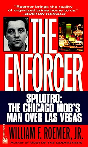 Enforcer: Spilotro: The Chicago Mob's Man Over Las Vegas de Ivy Books