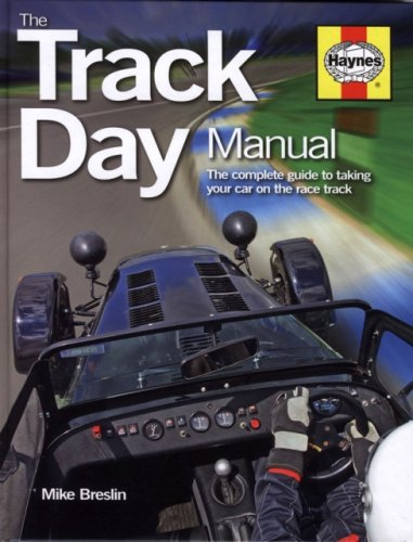The Track Day Manual: The Complete Guide to Taking Your Car on the Race Track de J H Haynes & Co Ltd