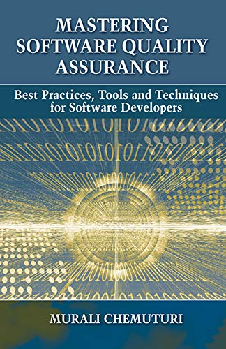 Mastering Software Quality Assurance: Best Practices, Tools and Techniques for Software Developers de J Ross Publishing