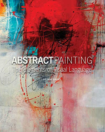 Abstract Painting: The Elements of Visual Language de Jane Davies Publications