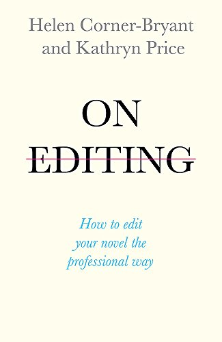 On Editing: How to edit your novel the professional way de John Murray Learning